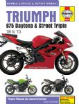 Street Triple 675 2006on. Haynes Manual 2007on